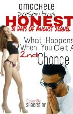 Honest (31 Days of August Sequel) August Alsina Story by omgchele