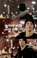in love with josh dun||COMPLETED  by leah_rose_