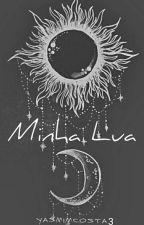 Minha Lua by YasmimCosta3