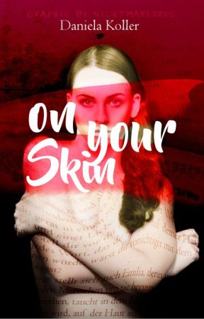 On your skin by storyxlove2002