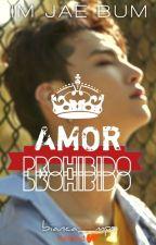 Amor Prohibido [TERMINADA]  by Abzhurda-GOT7