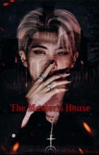 the Master's house {BTS}  by MiuMissManga