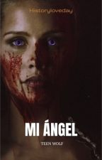Mi Ángel by Historyloveday