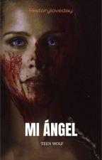 Mi Angel  by historyloveday