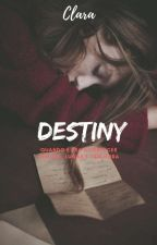 DESTINY by claradsr
