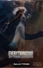 Everything has Changed (book one) by Theflash2274