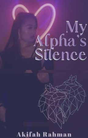 My Alpha's Silence by Akifah_R