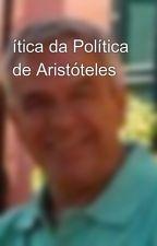 ítica da Política de Aristóteles by ramiromarques