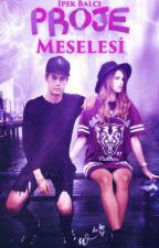 Proje Meselesi by 99DarkSide
