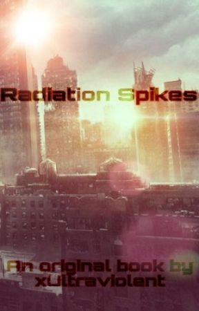 Radiation Spikes by ThatSmolEmoChild