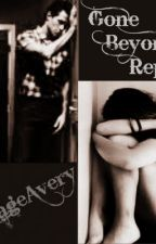 Gone Beyond Repair {Student/Teacher} by AverageAvery