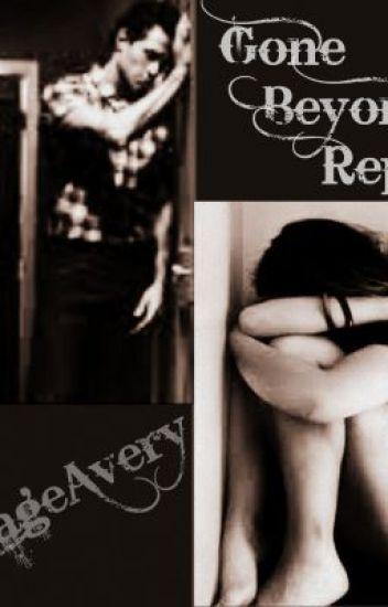 Gone Beyond Repair {Student/Teacher}