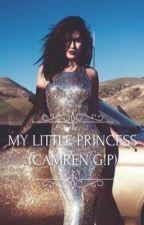 My Little Princess (Camren G!P) by enesaenz
