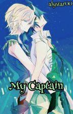 My Captain || Mikayuu by alystar00