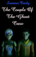 The Couple Of The Ghost Crew (Completed) editing ✔ by Sabinewrxn_