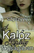 A Kalóz Király fogságában - Hullámok hátán 1. (Befejezett) by Szyszyyy