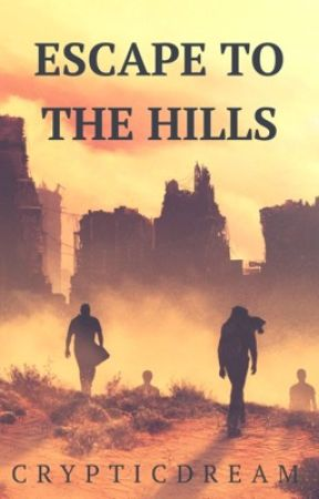 Escape to the Hills // Newt x Reader by CrypticDream