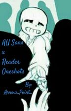 Sans x Reader Oneshots by Breathing_Blue