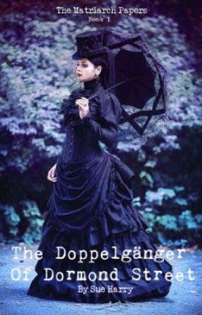 The Doppelgänger of Dormond Street by Sue Harry by SueHarri