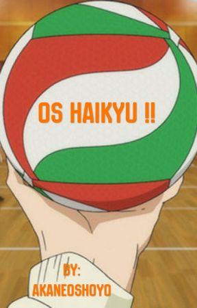 One Shots Haikyu !! by akane0shoyo
