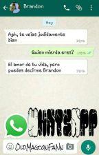 WhatsApp ♡Brandon Rowland y tu♡ by OldMagconFaNn
