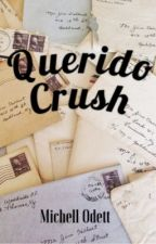 Querido Crush  by chellettee