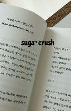 ' sugar crush ' by GALADGGUK