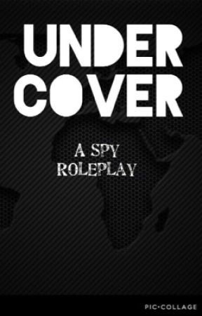 {Undercover} (A Spy Roleplay) by MCSuicune