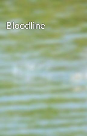 Bloodline by DanielleBostick