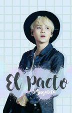 El Pacto [Yoonmin]  by Sugatita