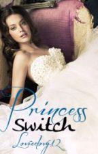 The Princess Switch by loviedovy12