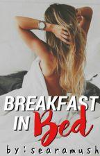 Breakfast in Bed by SearaMush