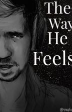 The Way He Feels ||Jelix|| (High School AU) by OogaBoogaGirl