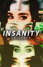 Insanity by chichoxx