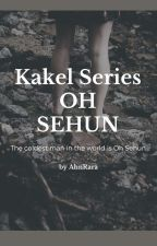 Kakel - Oh Sehun ✔️ by ahnrara