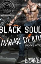 BLACK SOUL, AMBAR DEATH (COMPLETA) by RachelRP83