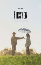 Fiksyen (A Working Title) by _ljskwb