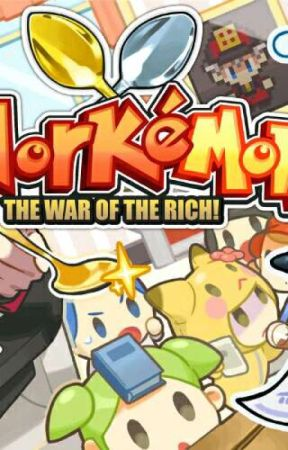 WorkéMons: The War Of The Rich! by fictional_hero99