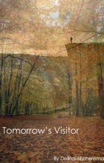 Tomorrow's Visitor