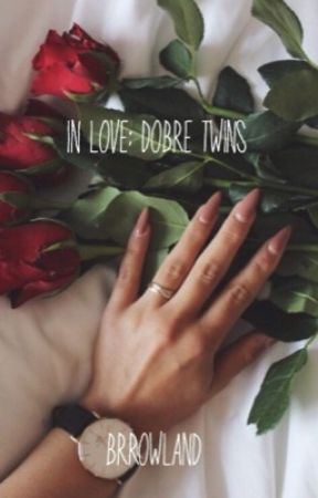in love; dobre twins by brrowland