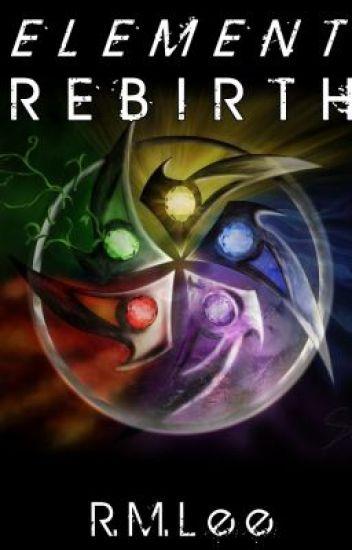 Element Rebirth