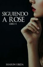 Chasing Rose © by Sharito_Directioner