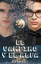 El Vampiro y el Alfa by Oscar17