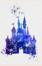 Disney HighSchool RP! by WonderLands-Daughter
