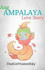 "Ang ""Ampalaya"" Love Story (OneShot) by ThatGirlNamedSky"