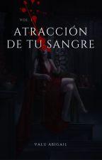 ATRACCIÓN DE TU SANGRE |Jung Kook & Tú| BTS [TERMINADA] by ValuAbigail