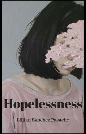 Hopelessness by LiliamSanchezPasache