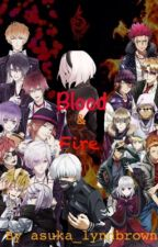 Blood and Fire (A Diabolik Lovers X Tokyo Ghoul X K Project) (Mikoto X OC) by asuka_lynnbrown