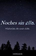 Noches sin ella by Ichiricardo