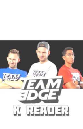 Team Edge X Reader » One Shots by Disstroyed